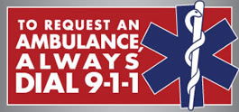 Always Dial 9-1-1 To Request An Ambulance